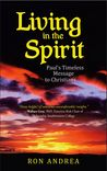 Living in the Spirit: Paul's Timeless Message to Christians