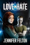 Through Love & Hate (One Hell of a Romance, #2)