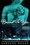 Bound to You: Volume 4 (PART 2) (Millionaire's Row)