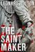 The Saint Maker