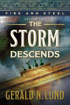 The Storm Descends (Fire and Steel, #2)
