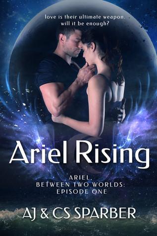 Ariel Rising (Ariel Between Two Worlds, #1)