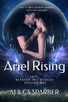 Ariel Rising by A.J. Sparber