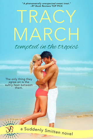 Tempted in the Tropics by Tracy March