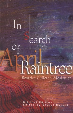 In Search of April Raintree - Critical Edition by Beatrice Culleton