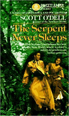 Serpent Never Sleeps by Scott O'Dell