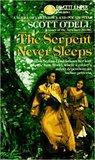 Serpent Never Sleeps