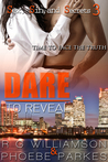 Dare To Reveal