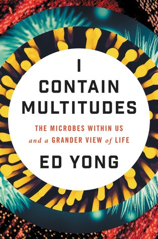 I Contain Multitudes, Ed Yong, Book Review