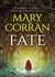 Fate by Mary Corran