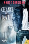 Chance on Love (Royal-Kagan Shifter World, #4)