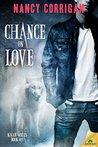 Chance on Love by Nancy Corrigan