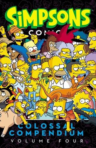 Simpsons Comics Colossal Compendium: Volume 4