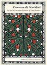 Cuentos de Navidad: De los Hermanos Grimm a Paul Auster