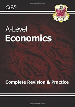 New 2015 A-Level Economics: Year 1 & 2 Complete Revision & Practice