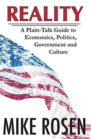 reality-a-plain-talk-guide-to-economics-politics-government-and-culture