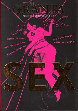 Svenska Granta 6 : Sex