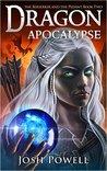 Dragon Apocalypse by Josh Powell