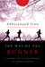 The Way of the Runner: A Jo...