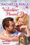 Valentine Hound Dog (Have A Hart, #2)