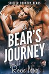 A Bear's Journey (Shifter Country Bears, #4)