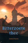 Bitterzoete Thee by Zahed Nurin