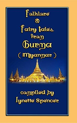 Folklore and Fairy Tales from Burma