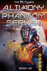 The Outlaw (Phantom Server #2)