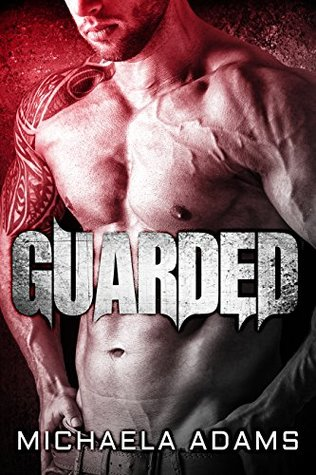 Guarded (Black Wings MC, #1)