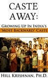 Caste Away: Growi...