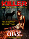 Killer Young Adult Fiction by Jackson Dean Chase