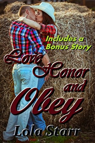 ROMANCE: Love, Honor and Obey: (Domestic Discipline, Spanking, Submission) INCLUDES BONUS STORY