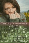 Choreographed Crime (Miss Demeanor Suspense Series #3)