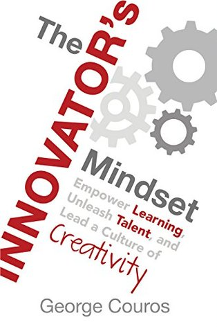 The innovators mindset empower learning unleash talent and 27263996 fandeluxe Image collections