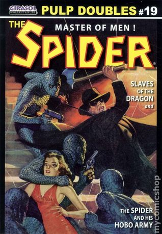 Girasol Pulp Doubles Vol. 19: The Spider - Slaves Of The Dragon & The Spider And His Hobo Army