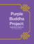 Purple Buddha Project by Forrest Curran