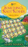 Something's Knot Kosher (A Quilting Mystery, #4)