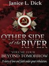 Beyond Tomorrow (Other Side of The River #4)