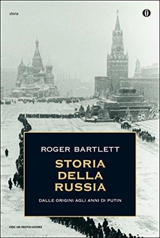 Storia della Russia: Dalle origini agli anni di Putin