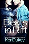 The Beats In Rift by Ker Dukey