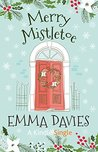 Merry Mistletoe (Tales From Appleyard, #1)