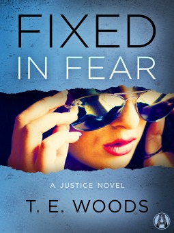 Fixed in Fear(Justice/Mort Grant 5)