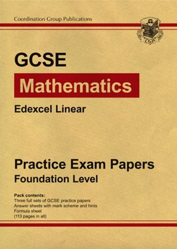 GCSE Maths Edexcel Linear 2009 Practice Papers - Foundation