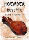 Hoender Resepte: Afrikaanse Hoender resepte eboek (51 Resepte)