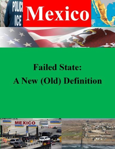 Failed State: A New (Old) Definition (Mexico Book 1)