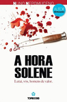 A Hora Solene  (Freelancer, #3)