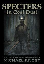 Specters In Coal Dust