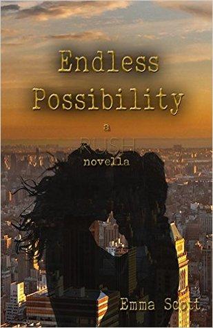Endless Possibility (Rush, #1.5)