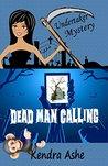 Dead Man Calling (Undertaker Mysteries #1)