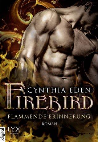 Firebird - Flammende Erinnerung (Phoenix...